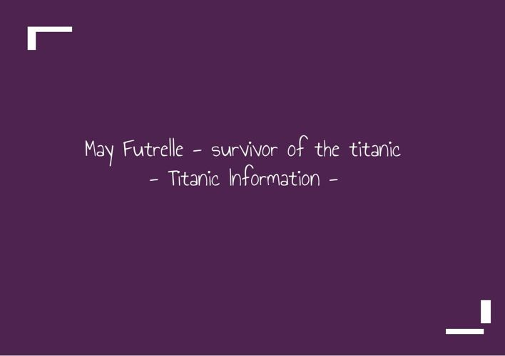 Titanic and May Futrelle