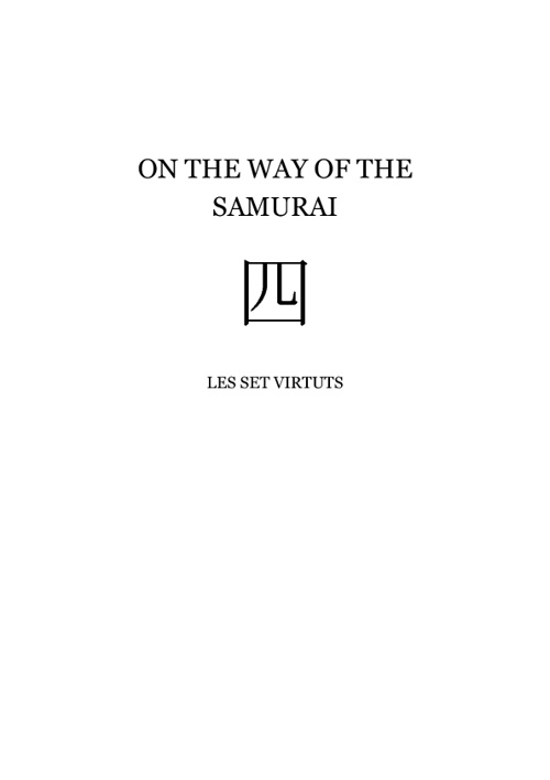 On the way of the samurai IV