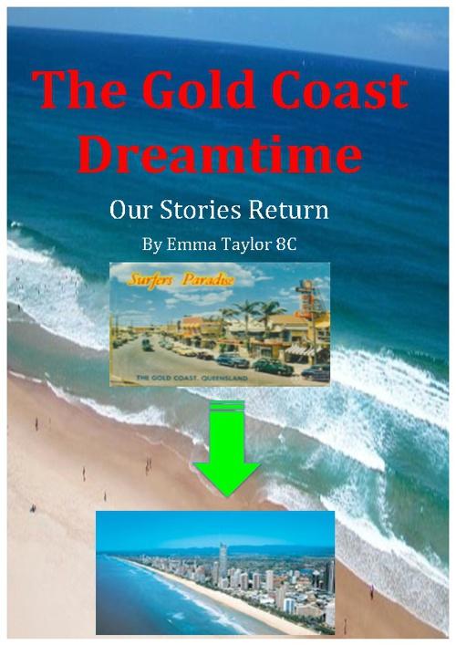 The Gold Coast Dreamtime
