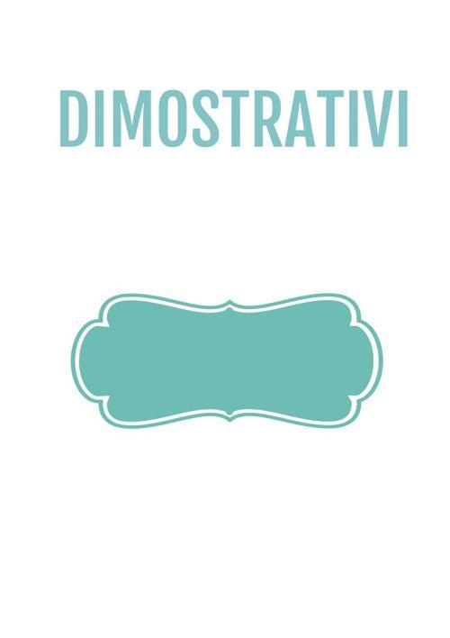 I DIMOSTRATIVI