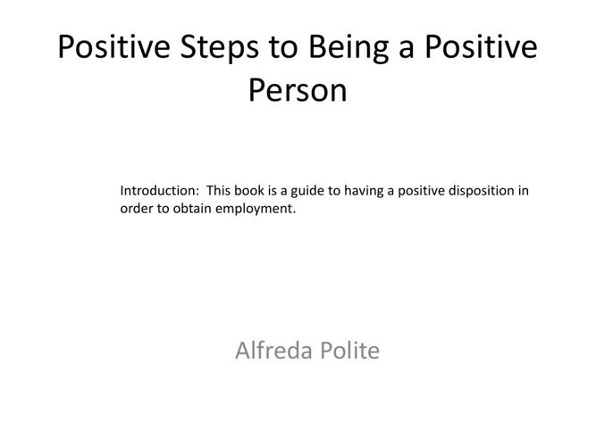 Positive Steps to Being a Positive Person
