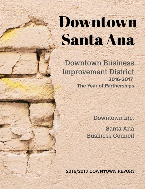 Downtown Santa Ana Business District Report 2016-2017