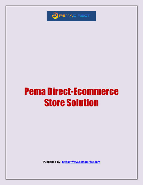 Pema Direct-Ecommerce Store Solution