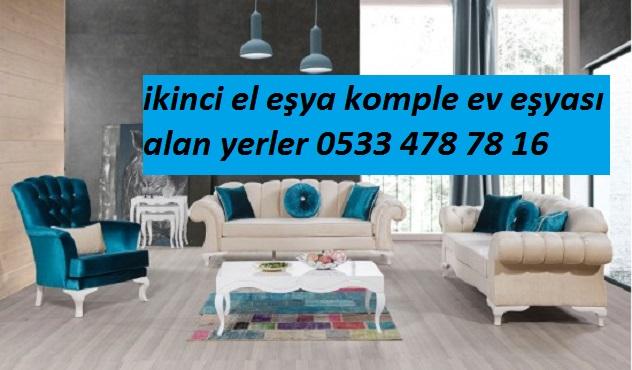 ŞİŞLİ İKİNCİ EL KOMPLE EV EŞYASI ALANLAR (0533 478 78 16)