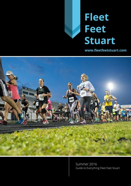 Fleet Feet Stuart 2016 Summer Guide
