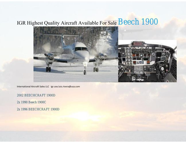 IGR Highest Quality Aircraft Available For Sale