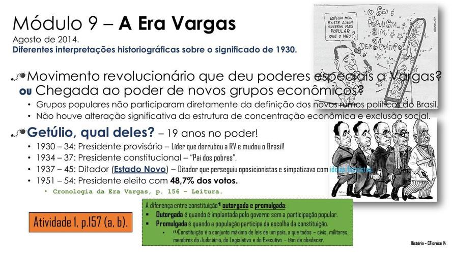 Anglinho - 2014 - 9º ano - Módulo 9 - A Era Vargas.