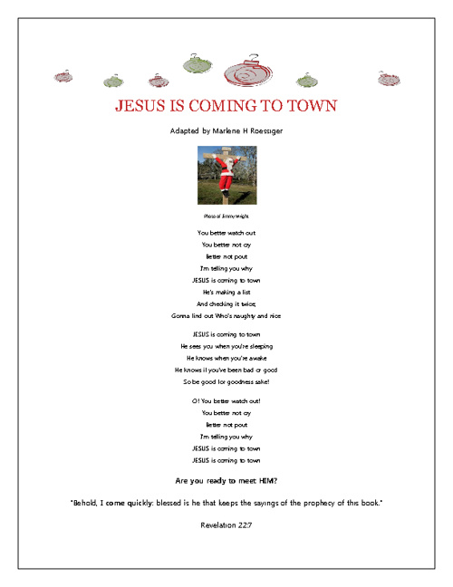 Jesus is coming to Town!