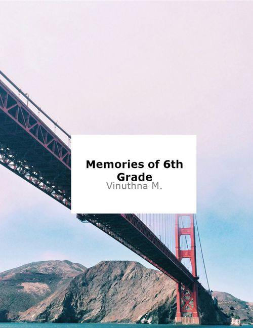 Memories of 6th Grade