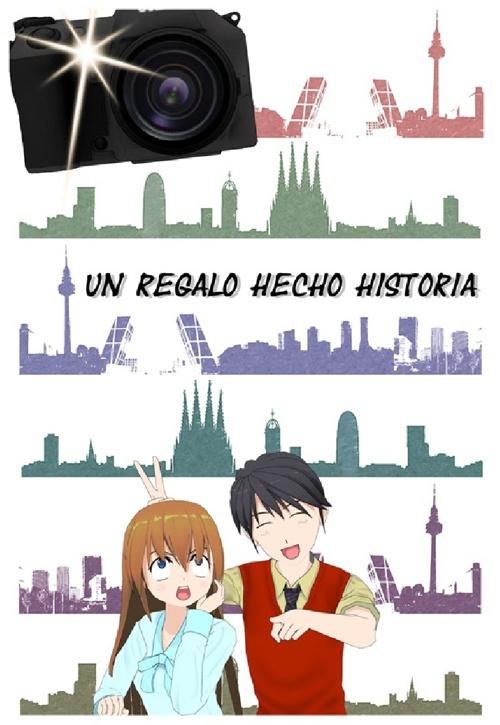 Un Regalo Hecho Historia