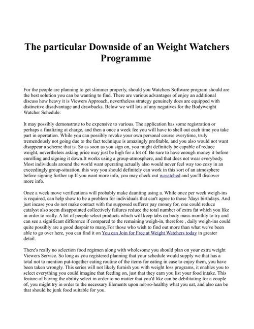 The particular Downside of an Weight Watchers Programme