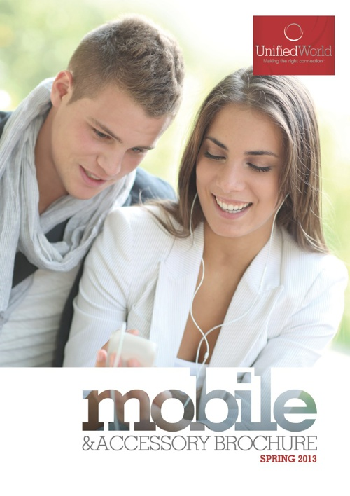 Unified World Mobile and Accessory Brochure - Spring 2013