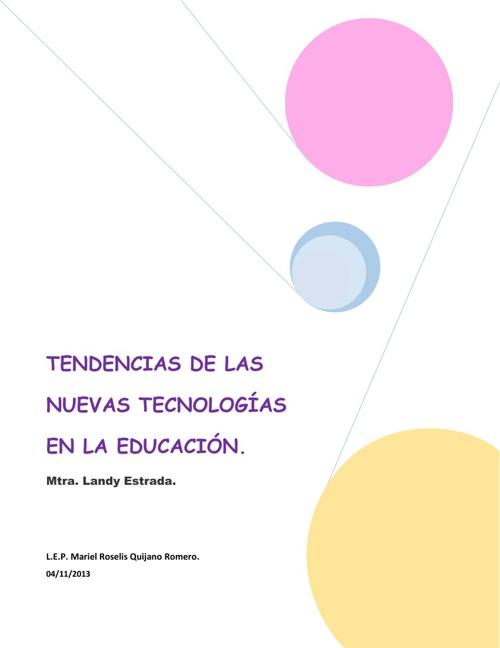 """Copy of """"Tendencias de las Nuevas Tecnologías en la Educación""""."""