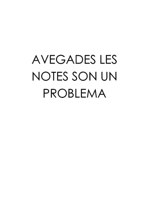 Les notes de vegades son un problema...