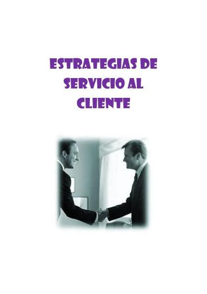 Estrategias de Servicio al Cliente