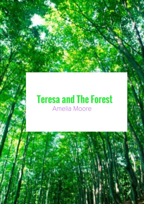 Teresa and the forest
