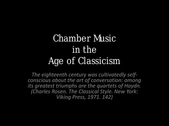 Chamber Music in the Age of Classicism
