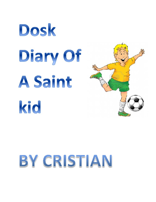 Dairy of a Saint Kid by Cristian