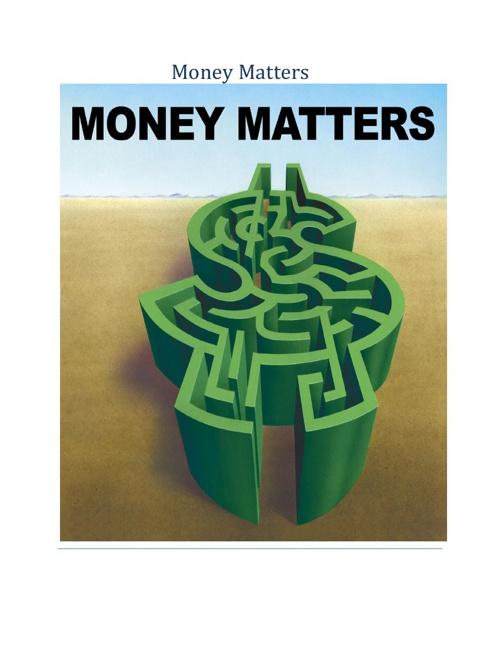 Money Matters!!!!!!!!!!!!!!!!!!!!!!![1]