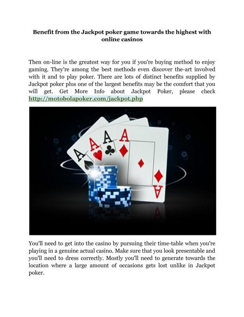 Benefit from the Jackpot poker game towards the highest