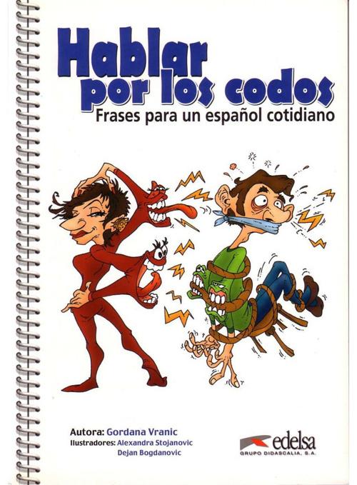 HABLAR POR LOS CODOS - Gordana Vranic