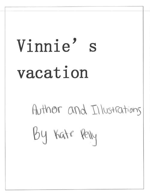 """Vinnie""""s Vacation"""