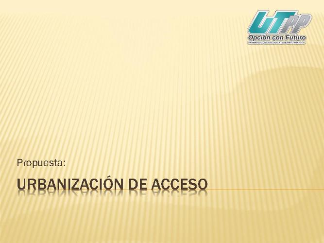 PROPUESTA DE URBANIZACION CORREDOR EDUCATIVO UTPP - ITSPP