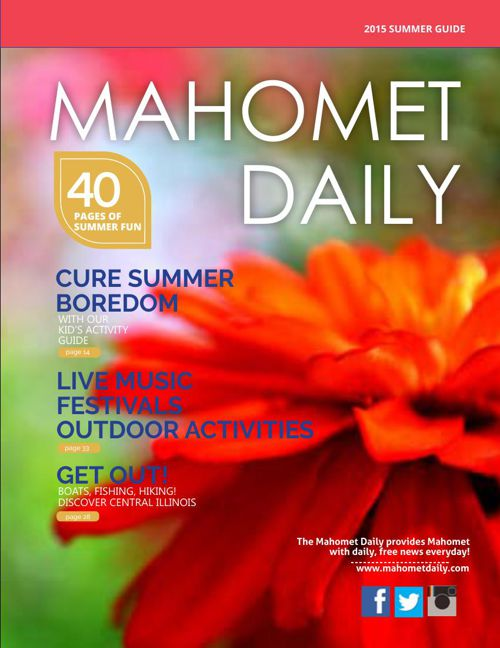 Mahomet Daily Summer Guide