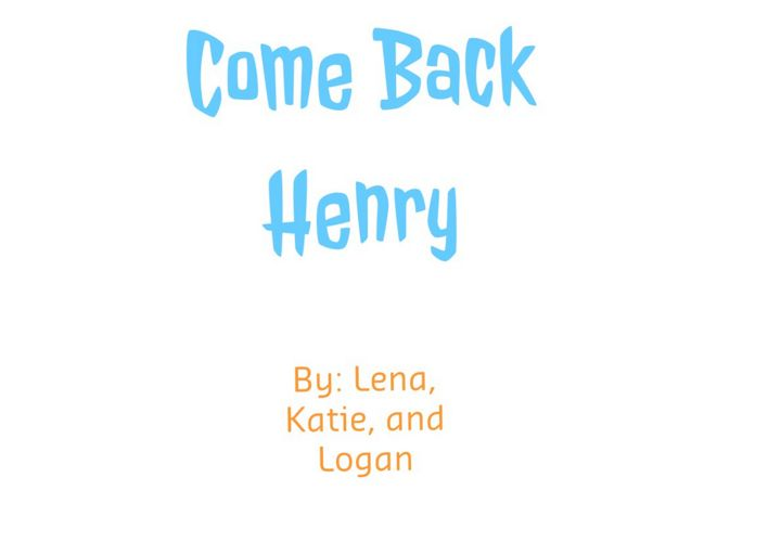 Come Back Henry (1)