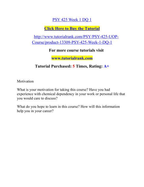 PSY 425  Course Career Path Begins / tutorialrank.com