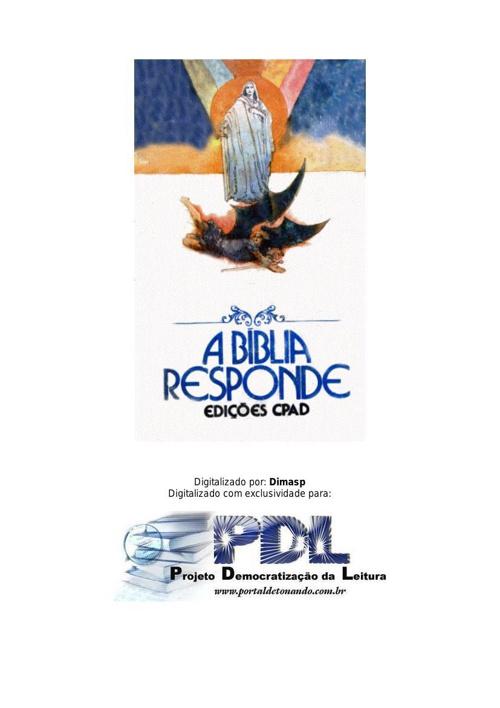 A Bíblia Responde----------