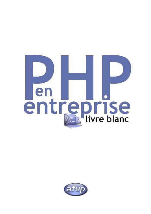 le Livre Blanc « PHP en entreprise - AFUP