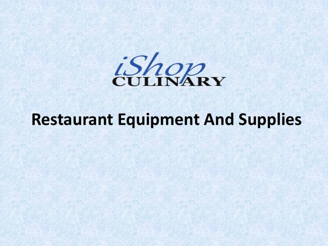 Restaurant Equipment And Supplies