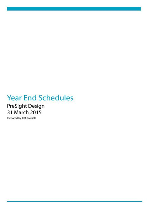 PreSight Design - 2015 Year End Schedules