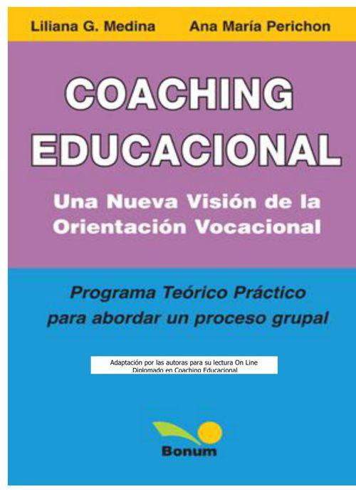 COACHING EDUCACIONAL. Una Nueva Visión de la Orientacion Vocacio