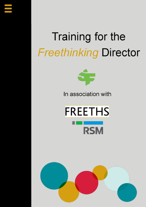 Training for the Freethinking Director - Freeths and RSM