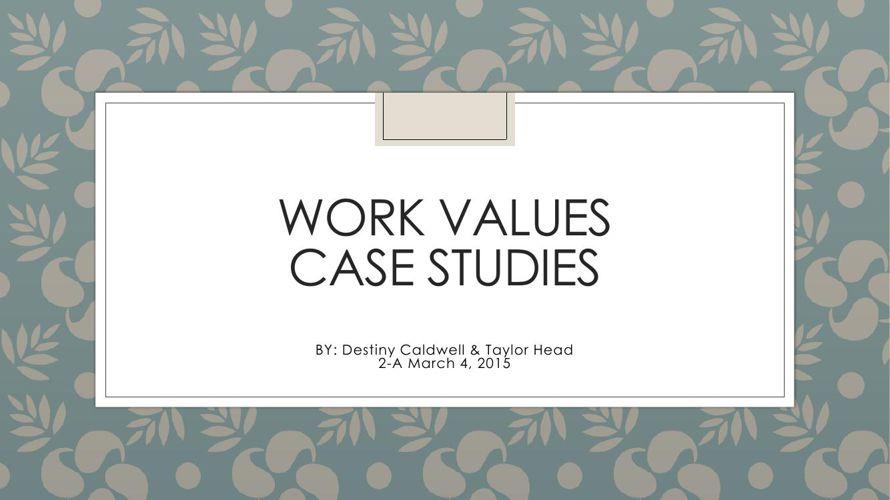 Std4_Work Value Case Study_Destiny2A