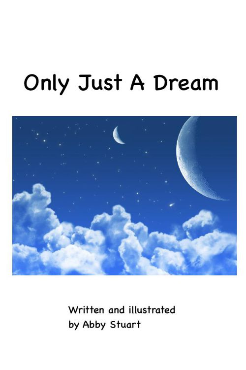 Only just a dream
