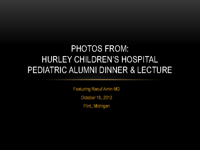 2012 Hurley Children's Hospital Pediatric Dinner & Lecture
