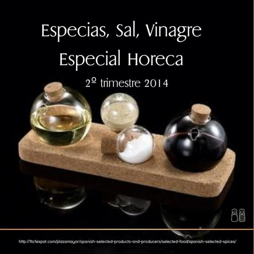 Spices, Salt and Vinegars. Spanish Premium Selected