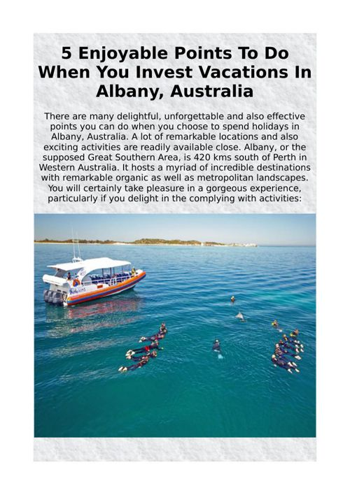 5 Enjoyable Points To Do When You Invest Vacations In Albany, Au