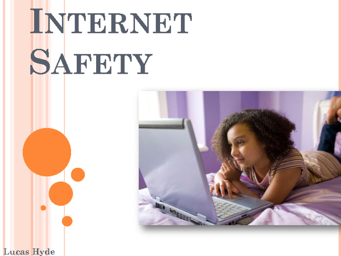 G8 Internet Safety Lucas Hyde