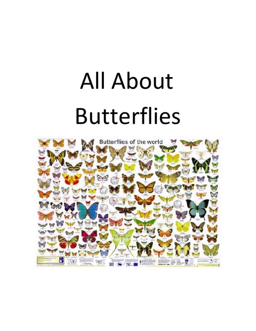 All About Butterflies by Mrs. Buxton