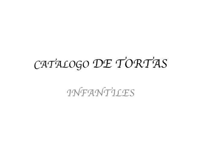 CATALOGO DE TORTAS INFANTILES