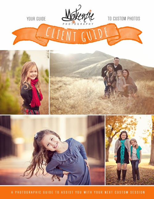 Makenzie Photography 2013 Client Guide