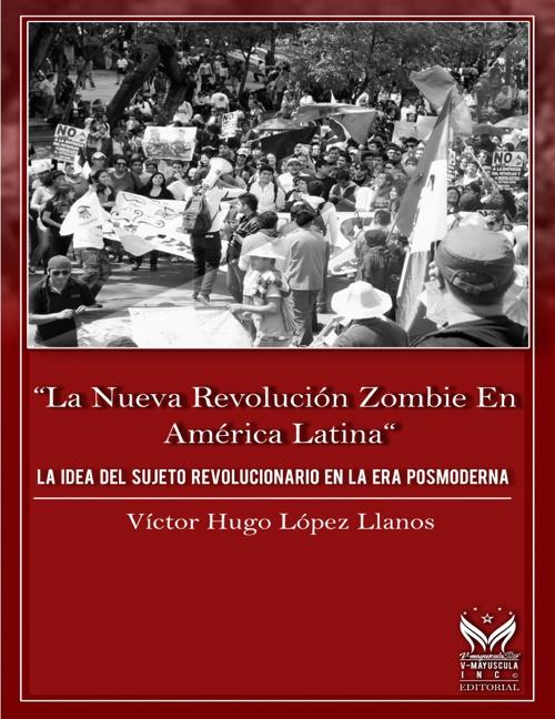 Libro La nueva revolución zombi en America Latina