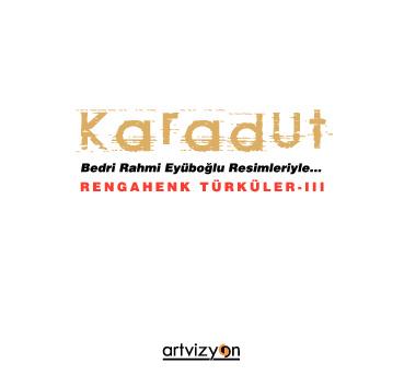 Karadut - Rengahenk Türküler II
