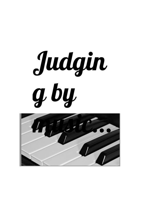 Judgeing by music