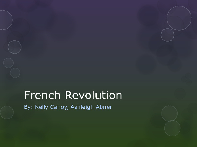 French Revolution Storybook-Kelly Cahoy and Ashleigh Abner