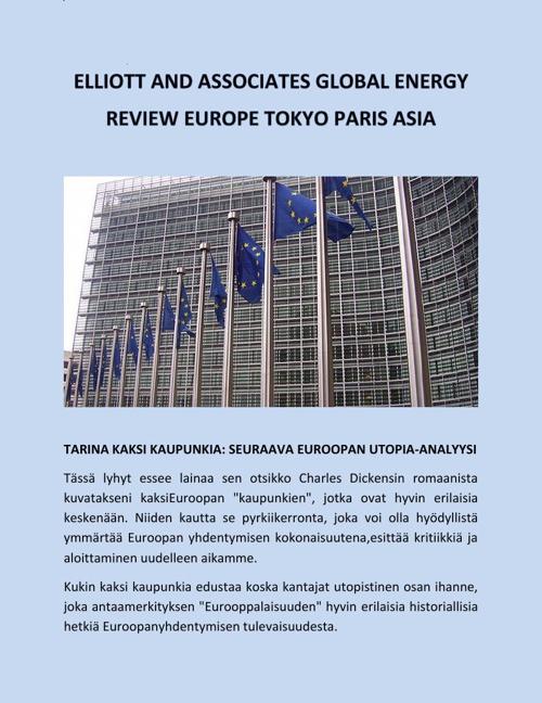 Elliott And Associates Global Energy Review Europe Tokyo Paris